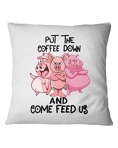 Put The Cofee Down pig
