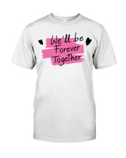 We'll be Forever Together Premium Fit Mens Tee thumbnail