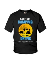 Take me camping get me drunk and enjoy the show Youth T-Shirt thumbnail