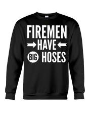 Firemen have big hoses Crewneck Sweatshirt thumbnail
