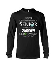 Never underestimate a senior  Long Sleeve Tee thumbnail