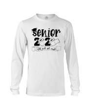 senior geting shit Long Sleeve Tee thumbnail