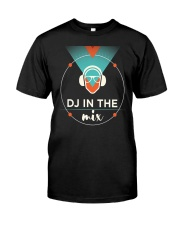 DJ - DJ IN THE MIX Classic T-Shirt front