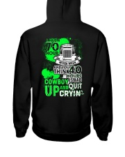 I Have 70 Hour Truck Driver  T-SHIRT Hooded Sweatshirt thumbnail