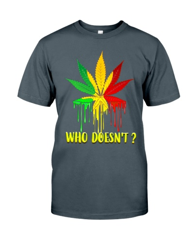 WEED - who doesnt