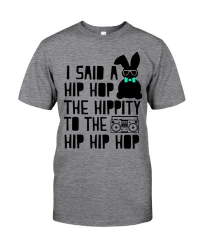 I said a hip hop the hippity to the hip hip hop