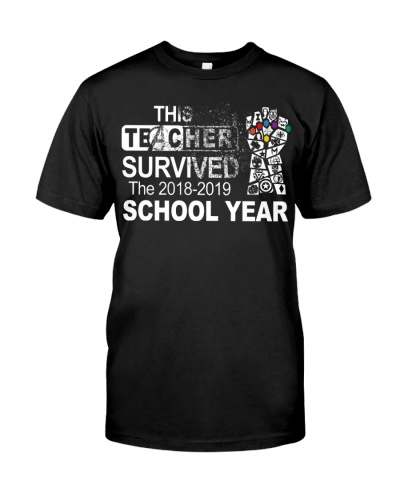 This teacher survived the 2018 2019 school year