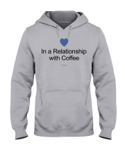 IN A RELATIONSHIP WITH COFFE TODAY Hooded Sweatshirt thumbnail