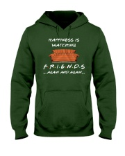 HAPPINESS IS WATCHING FRIENDS AGAIN AND AGAIN Hooded Sweatshirt thumbnail