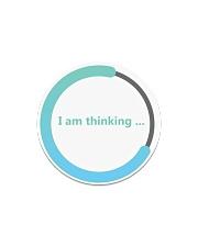 I am thinking - Loading  Circle Magnet thumbnail