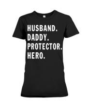 Husband Daddy Protector Hero Premium Fit Ladies Tee tile