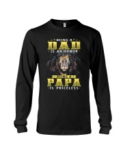 Being a Dad is an honor being a Papa is priceless Long Sleeve Tee tile