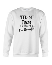Feed Me Tacos Crewneck Sweatshirt thumbnail