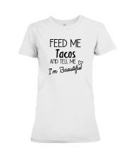 Feed Me Tacos Premium Fit Ladies Tee thumbnail