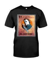 Me Dicen El Asesino Classic T-Shirt front