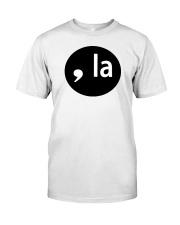 comma la t shirt Classic T-Shirt front