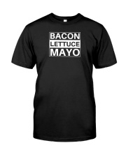 bacon neck shirt Classic T-Shirt front