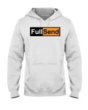full send hoodie Hooded Sweatshirt front