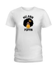 melanin shirt Ladies T-Shirt thumbnail
