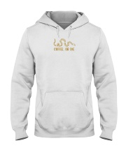 coffee or die shirt Hooded Sweatshirt thumbnail