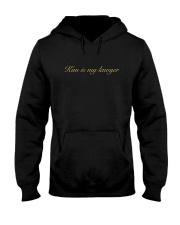 kim is my lawyer hoodie Hooded Sweatshirt front
