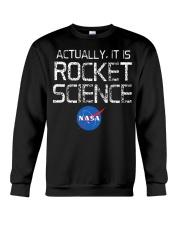 NASA - Actually It Is Rocket Science  Crewneck Sweatshirt thumbnail