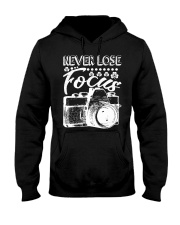 Photography Never Lose Focus Funny Camer Hooded Sweatshirt thumbnail