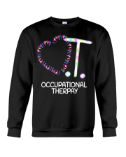 Heart OT Occupational Therapy Therapist Funny T Sh Crewneck Sweatshirt thumbnail