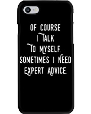 Of Course I Talk to Myself Sometimes I need Expert Phone Case thumbnail