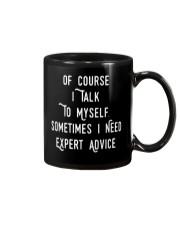 Of Course I Talk to Myself Sometimes I need Expert Mug thumbnail