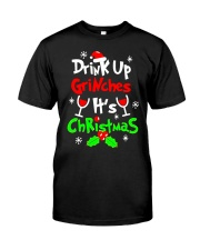 Drink Up Grinches t-Shirts - Funny Christmas Tee Classic T-Shirt thumbnail
