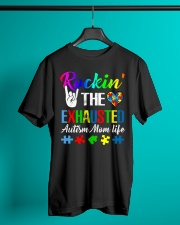 Rockin The Exhausted Autism Mom Life T-Shirt Classic T-Shirt lifestyle-mens-crewneck-front-3