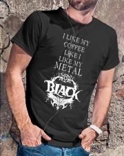 I Like My Coffee Like I Like My Metal Black Classic T-Shirt lifestyle-mens-crewneck-front-4