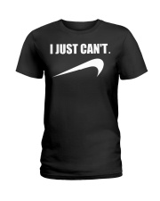 Funny I Just Cant Lazy Procrastinate Parody Ladies T-Shirt thumbnail