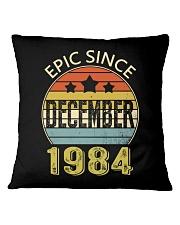 EPIC SINCE DECEMBER 1984 Square Pillowcase thumbnail