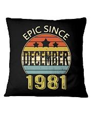 EPIC SINCE DECEMBER 1981 Square Pillowcase thumbnail