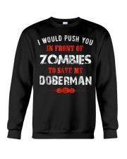Lover Push To Save My Doberman From Zombie Shirt F Crewneck Sweatshirt thumbnail