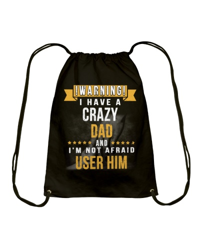 have a crazy dad