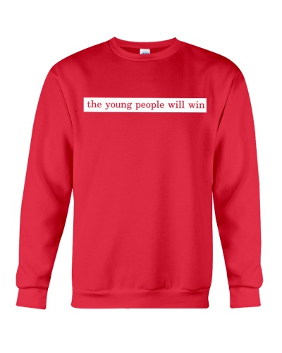 The Young People Will Win Shirt