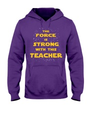 The force is strong with this teacher Hooded Sweatshirt thumbnail