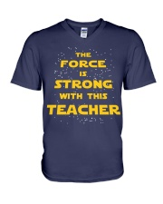 The force is strong with this teacher V-Neck T-Shirt thumbnail
