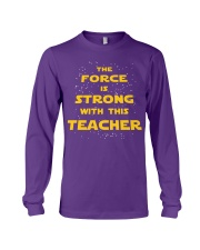 The force is strong with this teacher Long Sleeve Tee thumbnail