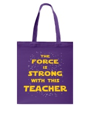 The force is strong with this teacher Tote Bag thumbnail