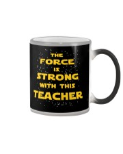 The force is strong with this teacher Color Changing Mug thumbnail