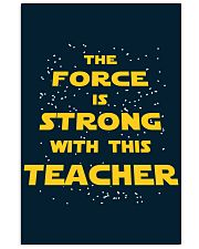 The force is strong with this teacher 16x24 Poster thumbnail