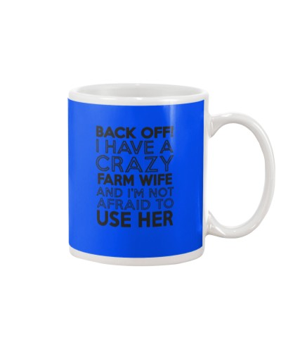 Black of I have a crazy farm wife and I'm not afr