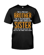 I Am A Proud Brother Of A Freaking Awesome Sister  Classic T-Shirt front