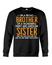I Am A Proud Brother Of A Freaking Awesome Sister  Crewneck Sweatshirt thumbnail