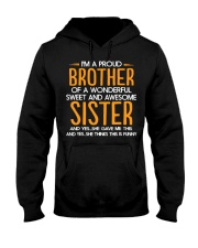 I Am A Proud Brother Of A Freaking Awesome Sister  Hooded Sweatshirt thumbnail