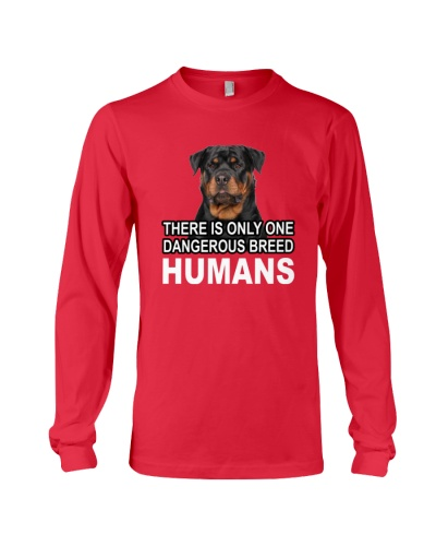 There is only one dangerous breed Humans